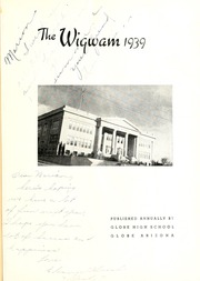 Page 5, 1939 Edition, Globe High School - Wigwam Yearbook (Globe, AZ) online yearbook collection