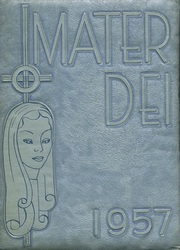 1957 Edition, Notre Dame High School - Mater Dei Yearbook (Batavia, NY)