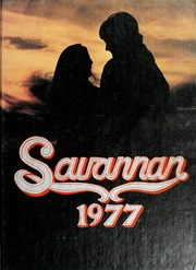 1977 Edition, Savanna High School - Savannan Yearbook (Anaheim, CA)
