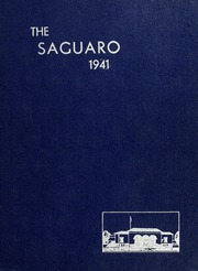 1941 Edition, Florence Union High School - Saguaro Yearbook (Florence, AZ)