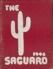 1946 Edition, Florence Union High School - Saguaro Yearbook (Florence, AZ)
