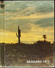 1973 Edition, Florence Union High School - Saguaro Yearbook (Florence, AZ)