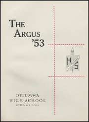 Page 5, 1953 Edition, Ottumwa High School - Argus Yearbook (Ottumwa, IA) online yearbook collection