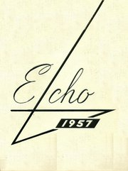 1957 Edition, Santa Rosa High School - Echo Yearbook (Santa Rosa, CA)