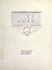 1957 Edition, Boston Latin School - Liber Actorum Yearbook (Boston, MA)