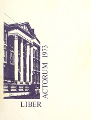 1973 Edition, Boston Latin School - Liber Actorum Yearbook (Boston, MA)