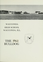 Page 5, 1963 Edition, Wauconda High School - Bulldog Yearbook (Wauconda, IL) online yearbook collection