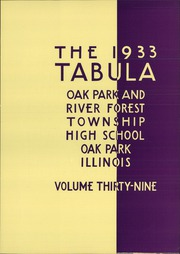 Page 7, 1933 Edition, Oak Park and River Forest High School - Tabula Yearbook (Oak Park, IL) online yearbook collection