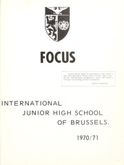 Page 5, 1971 Edition, International School of Brussels - Focus Yearbook (Brussels, Belgium) online yearbook collection