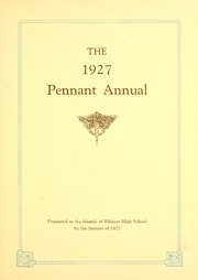 Page 5, 1927 Edition, Elkhart High School - Pennant Yearbook (Elkhart, IN) online yearbook collection