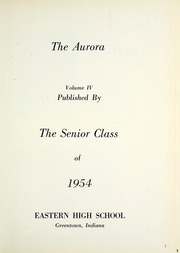 Page 5, 1954 Edition, Eastern High School - Aurora Yearbook (Greentown, IN) online yearbook collection