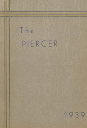 Page 1, 1939 Edition, Pierce High School - Piercer Yearbook (Arbuckle, CA) online yearbook collection