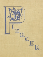 1941 Edition, Pierce High School - Piercer Yearbook (Arbuckle, CA)