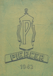 1942 Edition, Pierce High School - Piercer Yearbook (Arbuckle, CA)