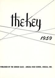 Page 5, 1959 Edition, Angola High School - Key Yearbook (Angola, IN) online yearbook collection