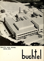 Page 6, 1955 Edition, Buchtel High School - Griffin Yearbook (Akron, OH) online yearbook collection
