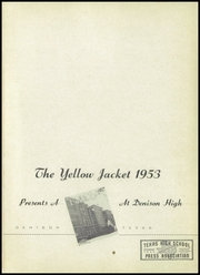 Page 5, 1953 Edition, Denison High School - Yellow Jacket Yearbook (Denison, TX) online yearbook collection
