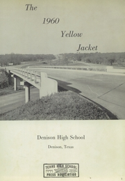 Page 5, 1960 Edition, Denison High School - Yellow Jacket Yearbook (Denison, TX) online yearbook collection