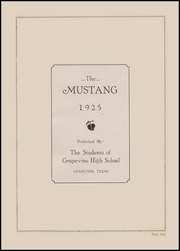 Page 9, 1925 Edition, Grapevine High School - Mustang Yearbook (Grapevine, TX) online yearbook collection