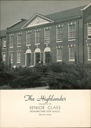 Page 7, 1940 Edition, Highland Park High School - Highlander Yearbook (Dallas, TX) online yearbook collection