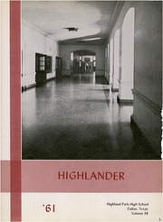 Page 7, 1961 Edition, Highland Park High School - Highlander Yearbook (Dallas, TX) online yearbook collection