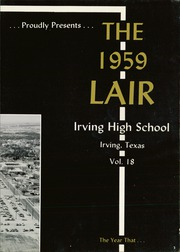 Page 7, 1959 Edition, Irving High School - Lair Yearbook (Irving, TX) online yearbook collection
