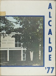 John Tyler High School - Alcalde Yearbook (Tyler, TX) online yearbook collection, 1977 Edition, Page 1