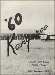 Page 5, 1960 Edition, Killeen High School - Kangaroo Yearbook (Killeen, TX) online yearbook collection