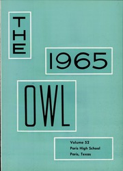 Page 5, 1965 Edition, Paris High School - Owl Yearbook (Paris, TX) online yearbook collection