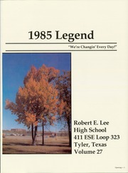 Page 5, 1985 Edition, Robert E Lee High School - Legend Yearbook (Tyler, TX) online yearbook collection
