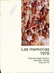 Page 5, 1970 Edition, Tascosa High School - Las Memorias Yearbook (Amarillo, TX) online yearbook collection