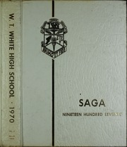 Page 1, 1970 Edition, W T White High School - Saga Yearbook (Dallas, TX) online yearbook collection