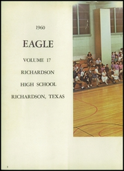 Page 6, 1960 Edition, Richardson High School - Eagle Yearbook (Richardson, TX) online yearbook collection