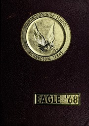 1968 Edition, Richardson High School - Eagle Yearbook (Richardson, TX)