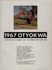 Page 5, 1967 Edition, Ysleta High School - Otyokwa Yearbook (El Paso, TX) online yearbook collection