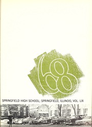 Page 5, 1968 Edition, Springfield High School - Capitoline Yearbook (Springfield, IL) online yearbook collection