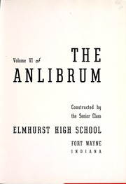 Page 5, 1939 Edition, Elmhurst High School - Anlibrum Yearbook (Fort Wayne, IN) online yearbook collection