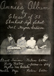 Page 5, 1953 Edition, Elmhurst High School - Anlibrum Yearbook (Fort Wayne, IN) online yearbook collection
