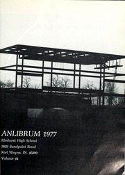 Page 7, 1977 Edition, Elmhurst High School - Anlibrum Yearbook (Fort Wayne, IN) online yearbook collection