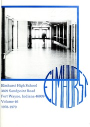 Page 7, 1979 Edition, Elmhurst High School - Anlibrum Yearbook (Fort Wayne, IN) online yearbook collection