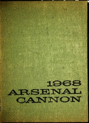 1968 Edition, Arsenal Technical High School - Arsenal Cannon Yearbook (Indianapolis, IN)