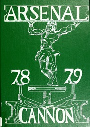 1979 Edition, Arsenal Technical High School - Arsenal Cannon Yearbook (Indianapolis, IN)