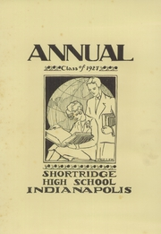 Page 7, 1927 Edition, Shortridge High School - Annual Yearbook (Indianapolis, IN) online yearbook collection