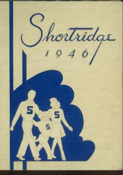 1946 Edition, Shortridge High School - Annual Yearbook (Indianapolis, IN)