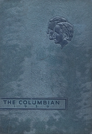 Page 1, 1939 Edition, Columbia City High School - Columbian Yearbook (Columbia City, IN) online yearbook collection