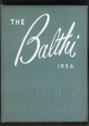 1956 Edition, Baldwin High School - Balthi Yearbook (Pittsburgh, PA)