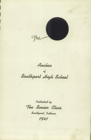 Page 5, 1941 Edition, Southport High School - Anchor Yearbook (Indianapolis, IN) online yearbook collection