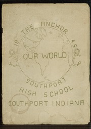 Page 1, 1945 Edition, Southport High School - Anchor Yearbook (Indianapolis, IN) online yearbook collection