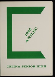 Page 5, 1968 Edition, Celina High School - Anilec Yearbook (Celina, OH) online yearbook collection