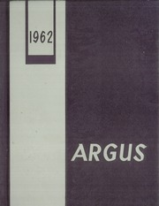 1962 Edition, Rockford East High School - Argus Yearbook (Rockford, IL)